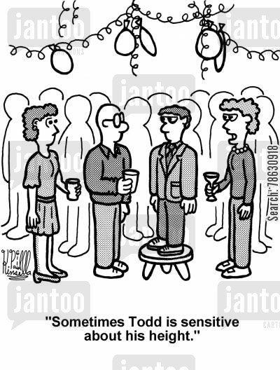 stand cartoon humor: 'Sometimes Todd is sensitive about his height.'