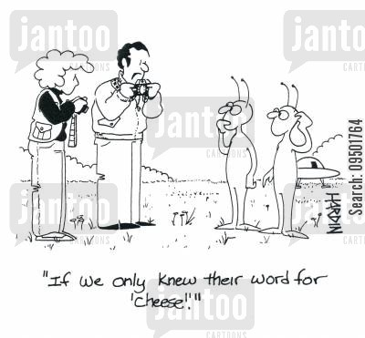 saying cheese cartoon humor: 'If we only knew their word for cheese.'