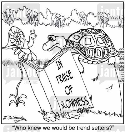 slow life cartoon humor: 'Who knew we would be trend setters?'