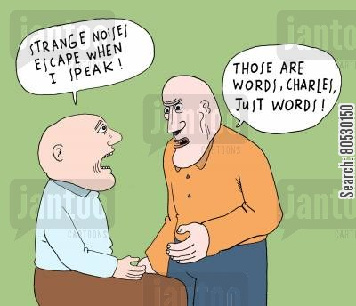 linguist cartoon humor: 'Those are words, Charles, just words!'