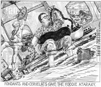 sinking ship cartoon humor: 'Fondants and cervelats gave the foodie ataraxy.'