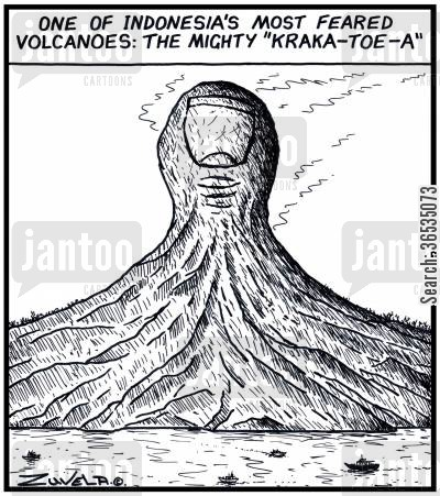 erupt cartoon humor: One of Indonesia's most feared Volcanoes: The mighty 'Kraka-toe-a'.