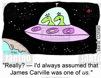 carville cartoon humor: 'Really? -- I'd always assumed that James Carville was one of us.'