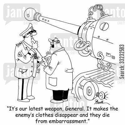military rank cartoon humor: 'It's our latest weapon, General. It makes the enemy's clothes disappear and they die from embarrassment.'