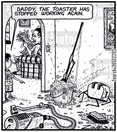house work cartoon humor: 'Daddy, the toaster has stopped working again.'