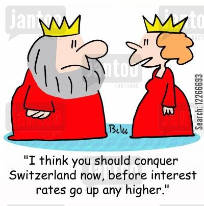 invade cartoon humor: 'I think you should conquer Switzerland now, before interest rates go up any higher.'