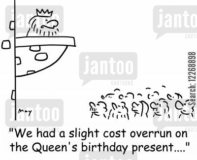 tax rise cartoon humor: 'We had a slight cost overrun on the Queen's birthday present....'