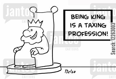 taxing professions cartoon humor: BEING KING IS A TAXING PROFESSION!