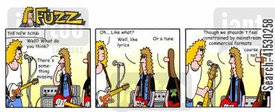 songwriting cartoon humor: Fuzz - Fuzzy writes a song with something missing.
