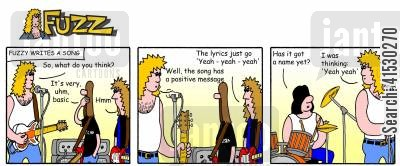 songwriting cartoon humor: Fuzz - Fuzzy writes a song with a positive message.