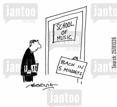 absence cartoon humor: 'School of music - Back in 5 minutes.'