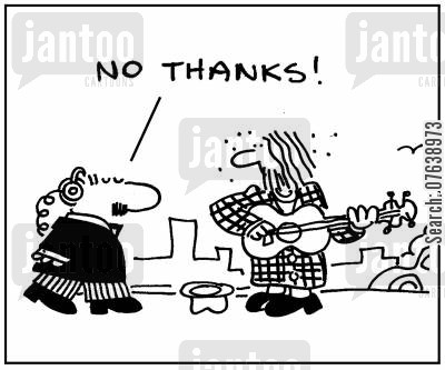 busking cartoon humor: 'No thanks.'