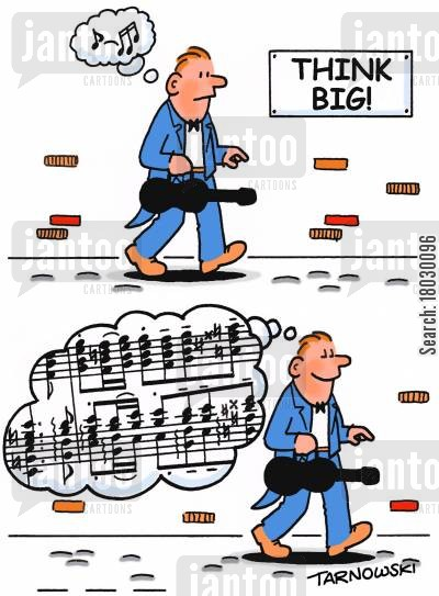composers cartoon humor: 'Think Big!'