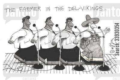 show business cartoon humor: The Farmer In The Del-Vikings.