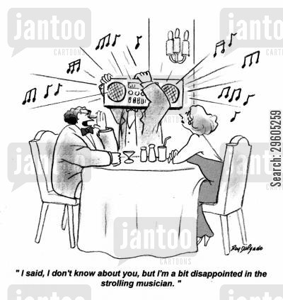 boom box cartoon humor: 'I said, I don't know about you, but I'm a bit disappointed in the strolling musician.'