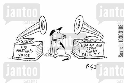 old technology cartoon humor: His master's voice gramophone with a 'listen again' facility.