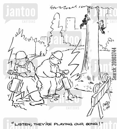 roadwork cartoon humor: 'Listen; They're playing our song!'