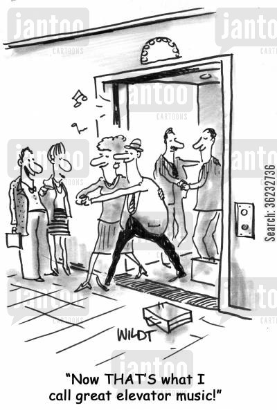 elevator music cartoon humor: 'Now THAT'S what I call great elevator music!'