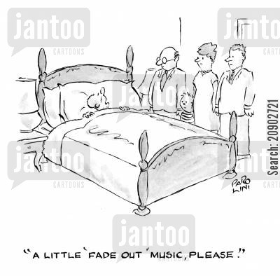 music requests cartoon humor: 'A little 'fade out' music, please.'