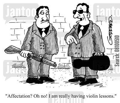 affected cartoon humor: Affectation? No, I really am having violin lessons!