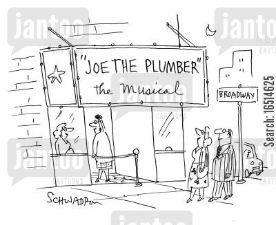theatre tickets cartoon humor: 'Joe the Plumber' The Musical.