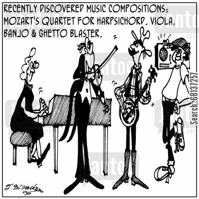 harpsichord cartoon humor: Recently discovered music compositions: Mozart's quartet for harpsichord, viola, banjo and ghetto blaster.
