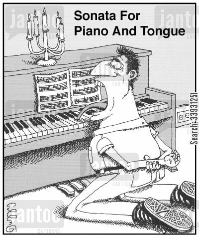 pianos cartoon humor: Sonata For Piano And Tongue.