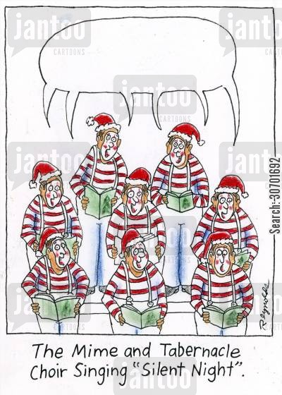 carol singing cartoon humor: The Mime and Tabernacle Choir Singing Silent Night.