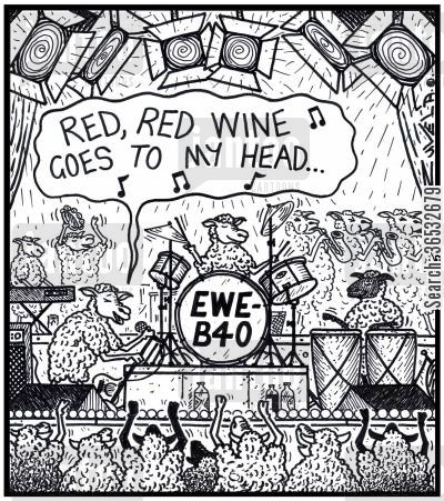 pop groups cartoon humor: Band member singing: 'Red, red wine goes to my head...'