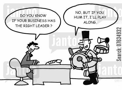 song request cartoon humor: Do you know if your business has the right leader?