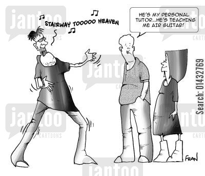 music teacher cartoon humor: He's my personal tutor...he's teaching me air guitar.