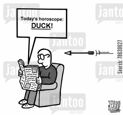 pseudoscience cartoon humor: Today's horoscope: DUCK!