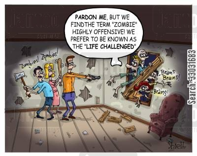 political correctness cartoon humor: The Life Challenged Zombies.