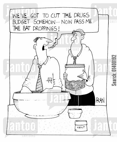 bat cartoon humor: We've got to cut the drugs budget somehow.. now pass me the bat droppings!