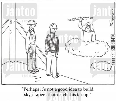 olympus cartoon humor: 'Perhaps it's not a good idea to build skyscrapers that reach this far up.'