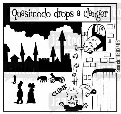 surprise attack cartoon humor: Quasimodo drops a clanger.