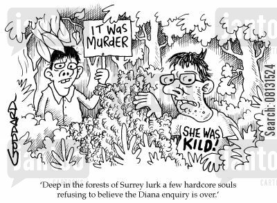 inquiry cartoon humor: Deep in the forests of Surrey lurk a few hardcore souls refusing to believe the Diana enquiry is over.