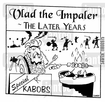 kebabs cartoon humor: Vlad the Impaler - the Later Years