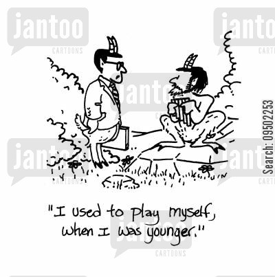 satyrs cartoon humor: 'I used to play myself, when I was younger.'