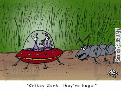 invasions cartoon humor: 'Crikey Zork, they're huge!'