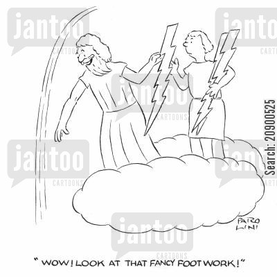 thunder bolts cartoon humor: 'Wow! Look at that fancy footwork!'