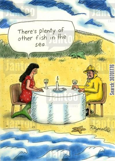 plenty of other fish in the sea cartoon humor: 'There's plenty of other fish in the sea.'