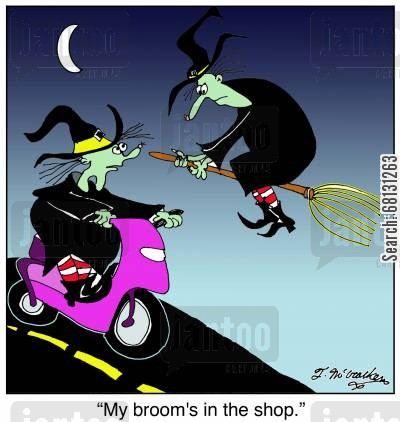 bike cartoon humor: My broom's in the shop.