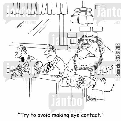 mythical character cartoon humor: 'Try to avoid making eye contact.'