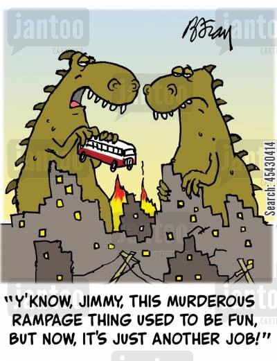 rampage cartoon humor: 'Y'know, Jimmy, this murderous rampage thing used to be fun, but now, it's just another job!'