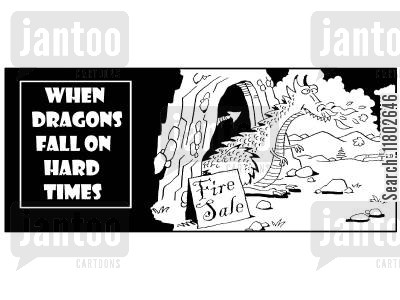 hard times cartoon humor: When dragons fall on hard times...fire sale.