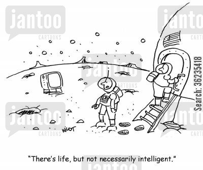 other planets cartoon humor: There's life, but not necessarily intelligent.