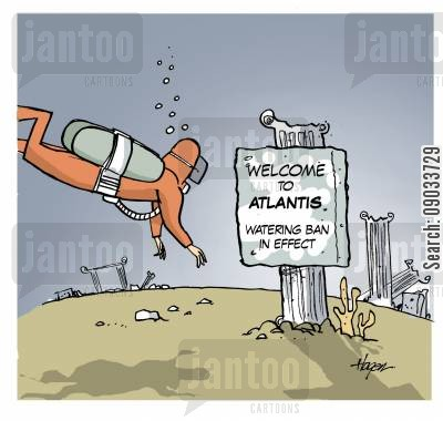 lost cities cartoon humor: Welcome to Atlantis - Watering Ban in Effect.
