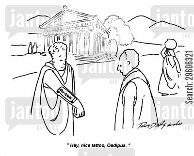 greece cartoon humor: 'Hey, nice tattoo, Oedipus.'