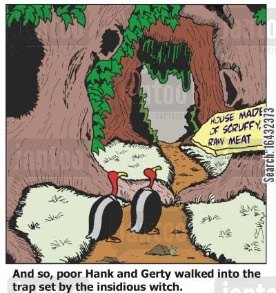 hansel and gretal cartoon humor: Vulture Trap.